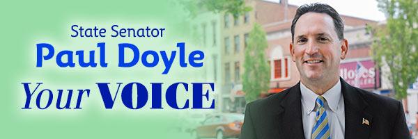 State Senator Paul Doyle: Your Voice