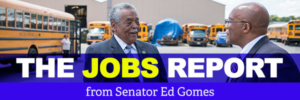 State Senator Ed Gomes: Jobs Report